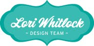 I create with Lori Whitlock