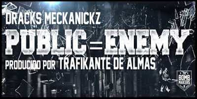 Dracks Meckanickz - Public=Enemy (Single) [2015]