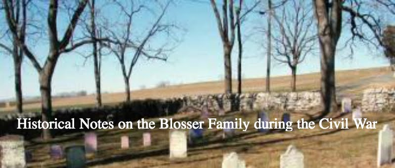 HIstorical Notes on the Blosser Family during the Civil War