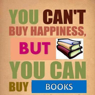Mutluluğu satın alamazsın, ama kitapları alabilirsin.