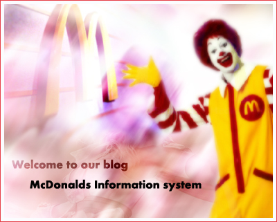 "management information system of mcdonalds Management systems (sqms) and the distributor quality maintenance program (dqmp)  mcdonald""s is a limited menu restaurant is."