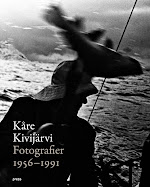 Kre Kivijrvi. Fotografier 1956-1991
