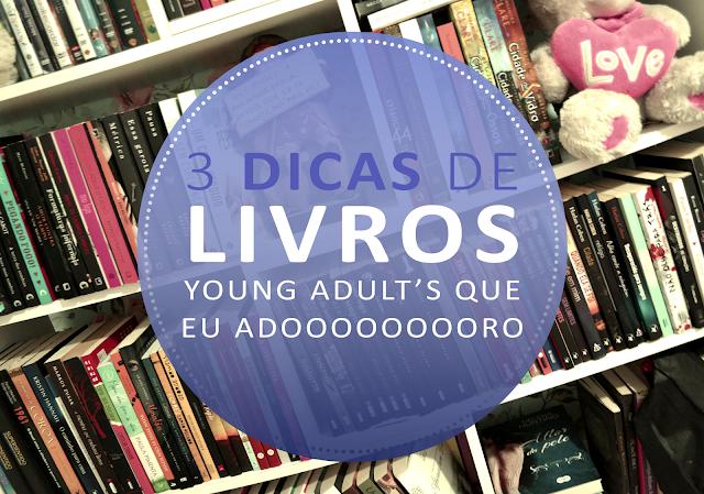 DICAS DE LIVROS YOUNG ADULT