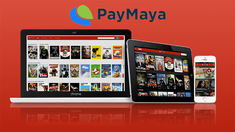 PayMaya and Netflix Philippines
