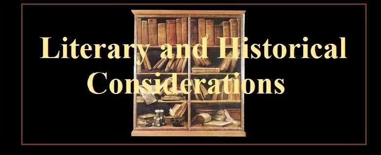 Literary and Historical Considerations