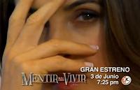 "Trailer de la telenovela de Televisa ""Mentir para Vivir"""