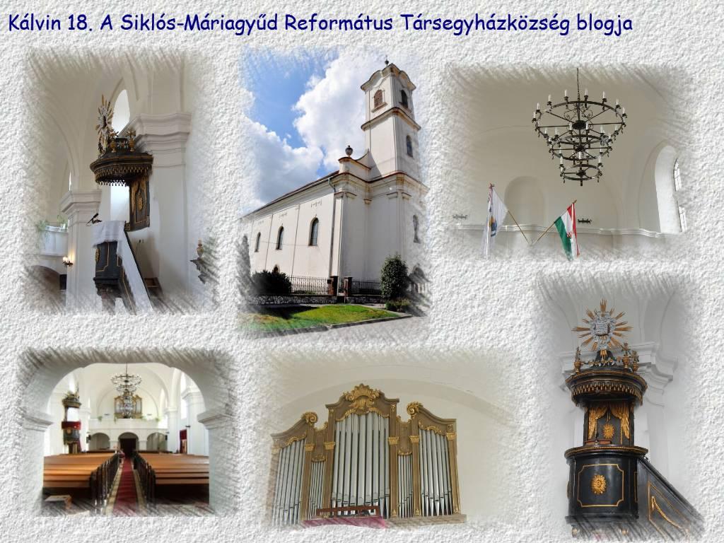 Kálvin 18. A Siklós-Máriagyűd Református Társegyházközség blogja