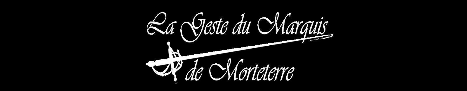 La Geste du Marquis de Morteterre
