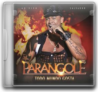 Capa CD Parangolé   Todo Mundo Gosta (2011)