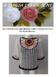 Receita Blusa Ana Maria com Flor no Decote