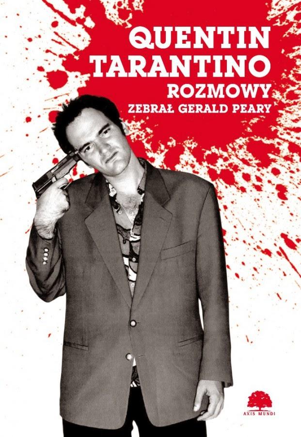 Biblia kinofilstwa -o rozmowach zQuentinem Tarantino
