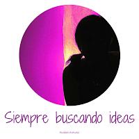 Siempre buscando ideas