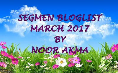 SEGMEN BLOGLIST MARCH 2017 BY NOOR AKMA