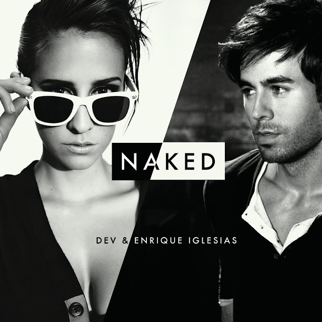 DEV and Enrique Iglesias Naked