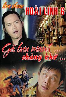 HOài Linh Gã Lưu Manh Và Chàng Khờ 2013