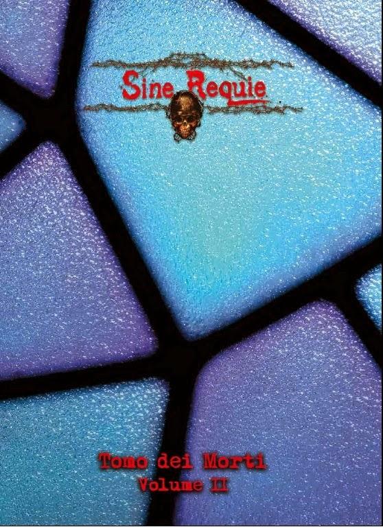 Sine Requie - Il Tomo dei Morti Vol.2