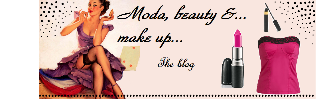 Moda,Beauty & Make up...