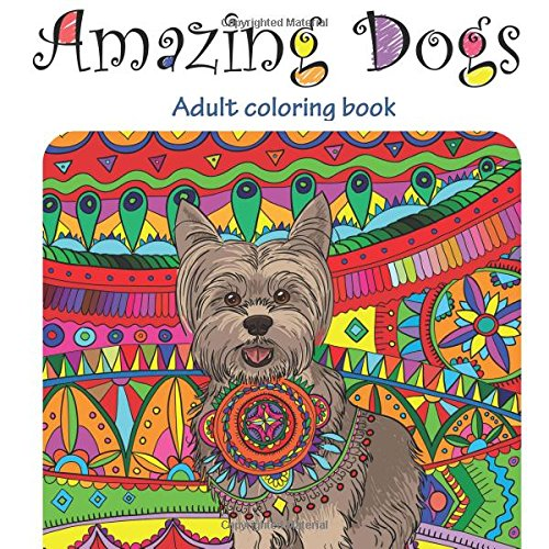 Mama\'s Little Minions : Amazing Dogs: Adult Coloring Book #Review