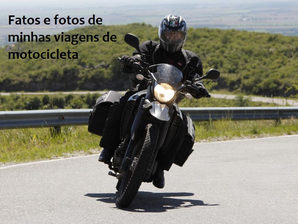 MINHAS VIAGENS DE MOTO: