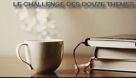 Challenge des Douze Thèmes - 2019