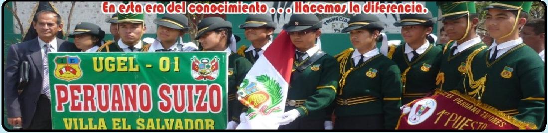 "BIENVENIDOS A LA I. E. N° 7084 ""PERUANO SUIZO"""