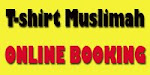 NOW YOU CAN ALSO BOOK YOUR FAVOURITE T-SHIRT MUSLIMAH ONLINE