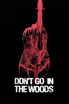 Don't Go in the Woods (2010).