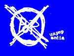 UNPOP MEDIA - Das Label