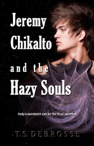 Jeremy Chikalto and the Hazy Souls by T.S. DeBrosse