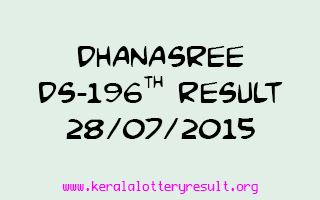 DHANASREE DS 196 Lottery Result 28-7-2015