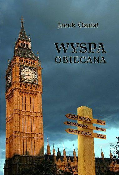 """Jacek Ozaist - """"Wyspa obiecana"""""""