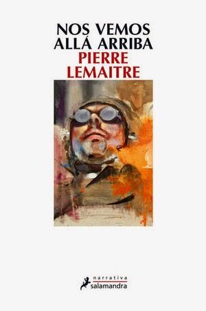 Nos vemos allá arriba, Pierre Lemaitre