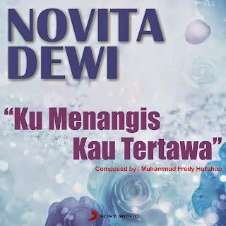Novita Dewi - Ku Menangis Kau Tertawa