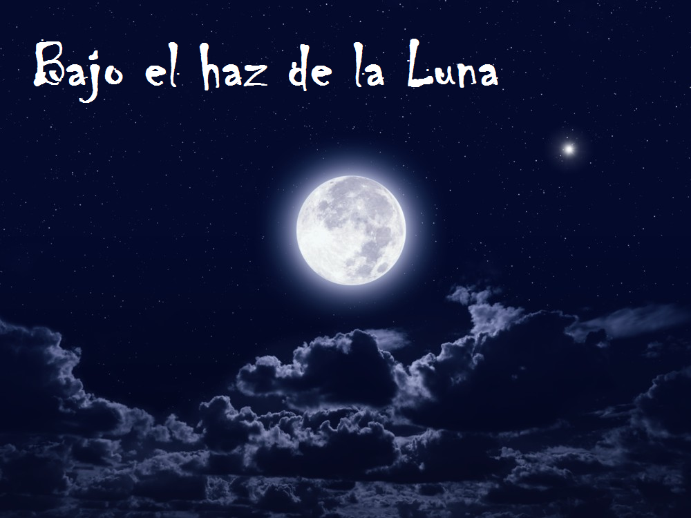Bajo el haz de la Luna