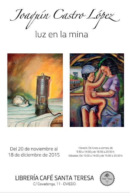 Exposición de Joaquín Castro en Santa Teresa, Oviedo
