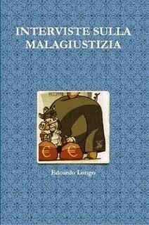 INTERVISTE SULLA MALAGIUSTIZIA