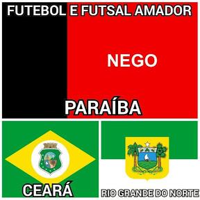Futebol e Futsal Amador da PB,CE e RN