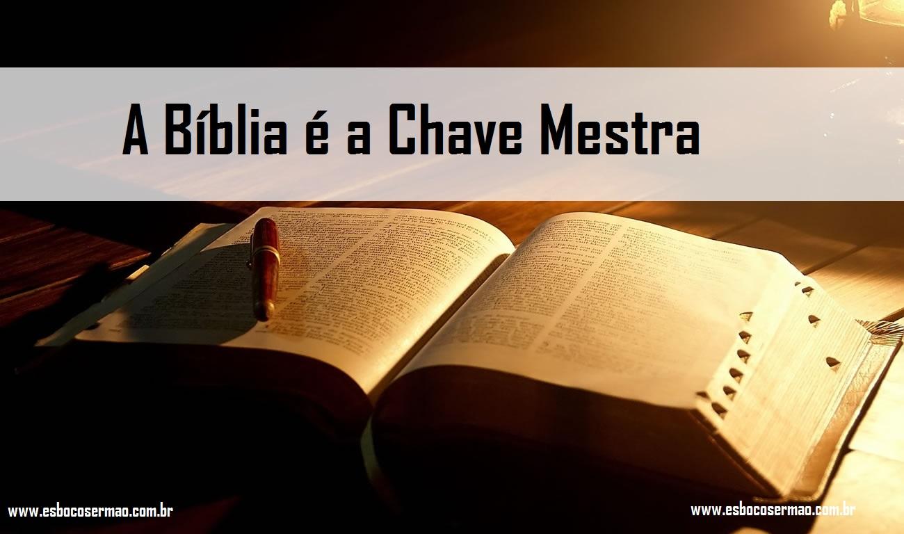 A Bíblia é a Chave Mestra
