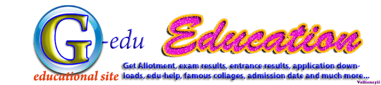 G-edu ( Education,Exam/Entrance results, Allotments, Applications, admission date )