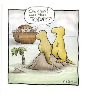Dinosaurs miss ark - oh crap was that today?