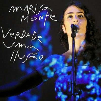 Marisa Monte – Verdade Uma Ilusão (2014)