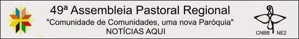 Notícias da 49ª Assembléia Pastoral Regional