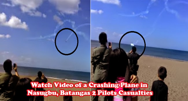 Watch Video of a Crashing Plane in Nasugbu, Batangas 2 Pilots Casualties