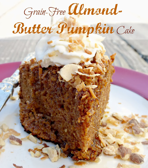 grain-free, gluten-free, primal and healthy almond butter pumpkin cake recipe