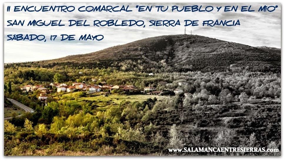 """17/mayo. II Encuentro comarcal """"En tu pueblo y en el mio"""". San Miguel de Robledo"""