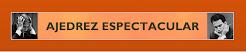 Ajedrez Espectacular