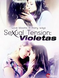 Sexual Tension: Violetas / Tensión Sexual, Volumen 2: Violetas