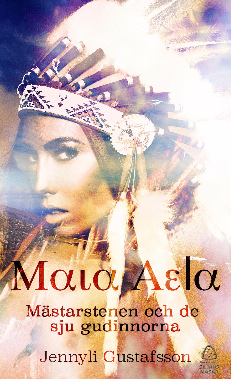 Maia Aela - Mästarstenen och de sju gudinnorna