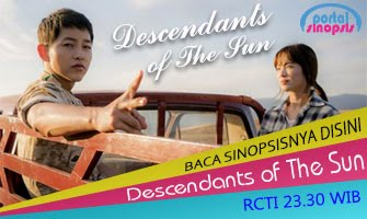 Drama Korea RCTI 'Descendants of The Sun'