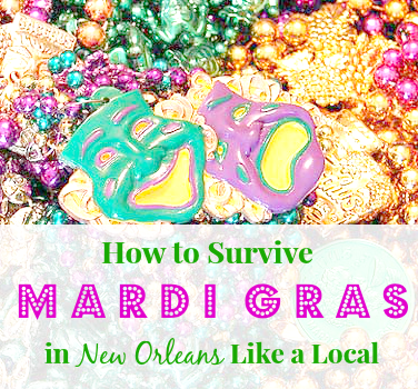 How to Survive Mardi Gras in New Orleans Like a Local
